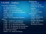 vs2008 atalhos