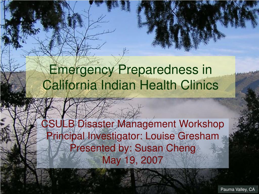 emergency preparedness in california indian health clinics l.