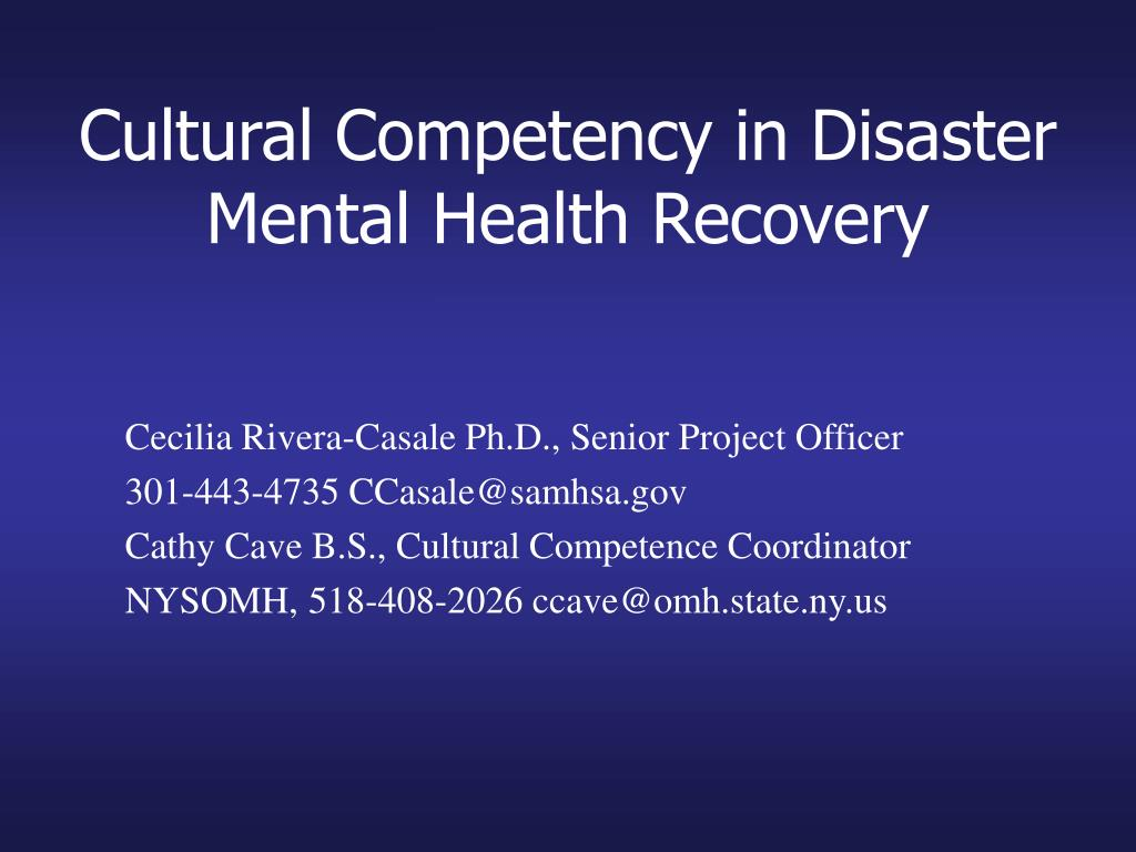 cultural competency in disaster mental health recovery l.