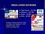 india looks outward