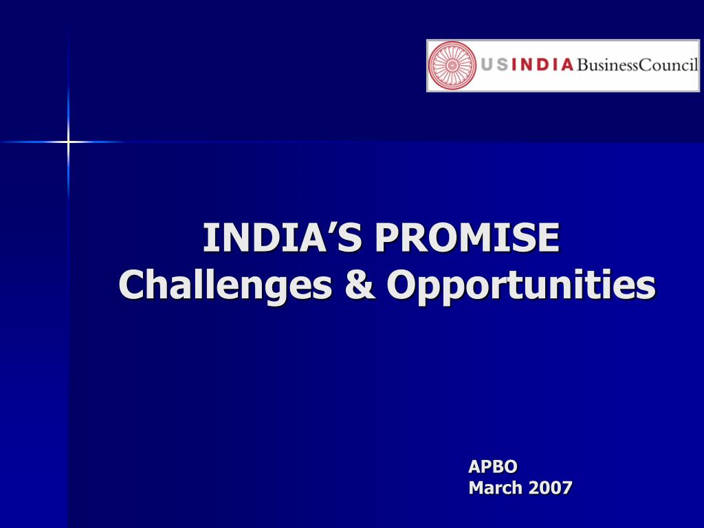 india s promise challenges opportunities l.