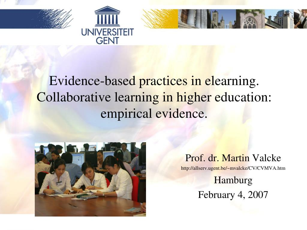 evidence based practices in elearning collaborative learning in higher education empirical evidence l.