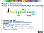 receive architectures single if superheterodyne high if sampling
