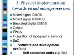 3 physical implementation towards visual microprocessors
