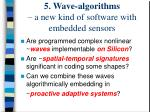 5 wave algorithms a new kind of software with embedded sensors