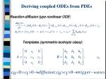 deriving coupled odes from pdes