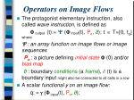 operators on image flows