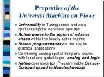 properties of the universal machine on flows