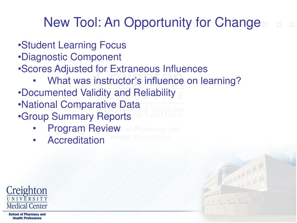 New Tool: An Opportunity for Change