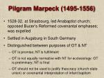 pilgram marpeck 1495 1556