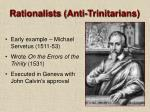rationalists anti trinitarians39