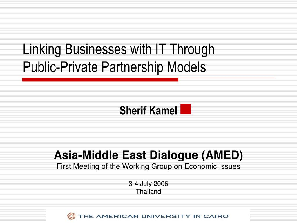 linking businesses with it through public private partnership models l.