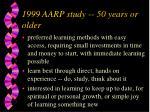 1999 aarp study 50 years or older