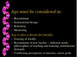 age must be considered in