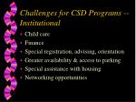 challenges for csd programs institutional