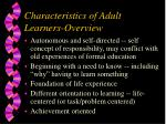 characteristics of adult learners overview