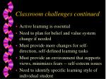 classroom challenges continued