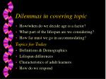 dilemmas in covering topic