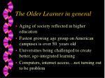 the older learner in general