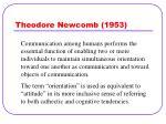 theodore newcomb 1953