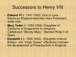 successors to henry viii