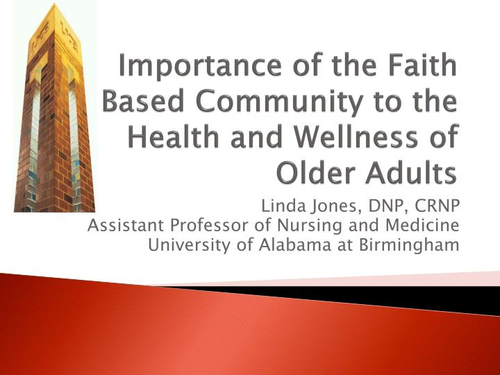 importance of the faith based community to the health and wellness of older adults n.