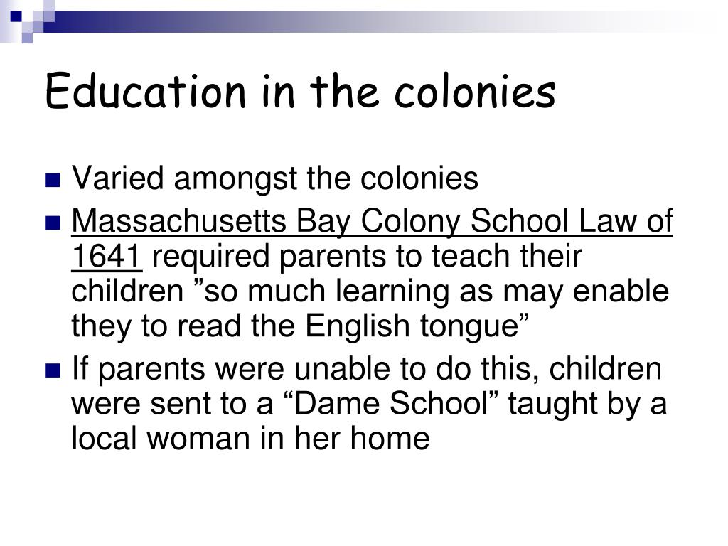 Education in the colonies