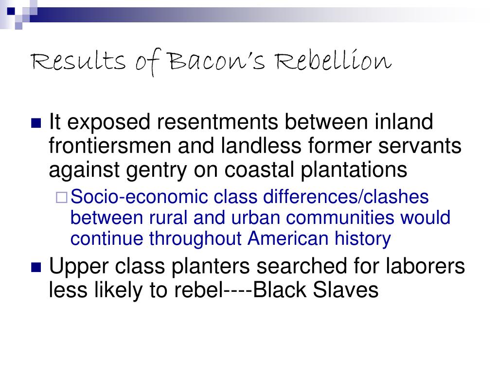 Results of Bacon's Rebellion