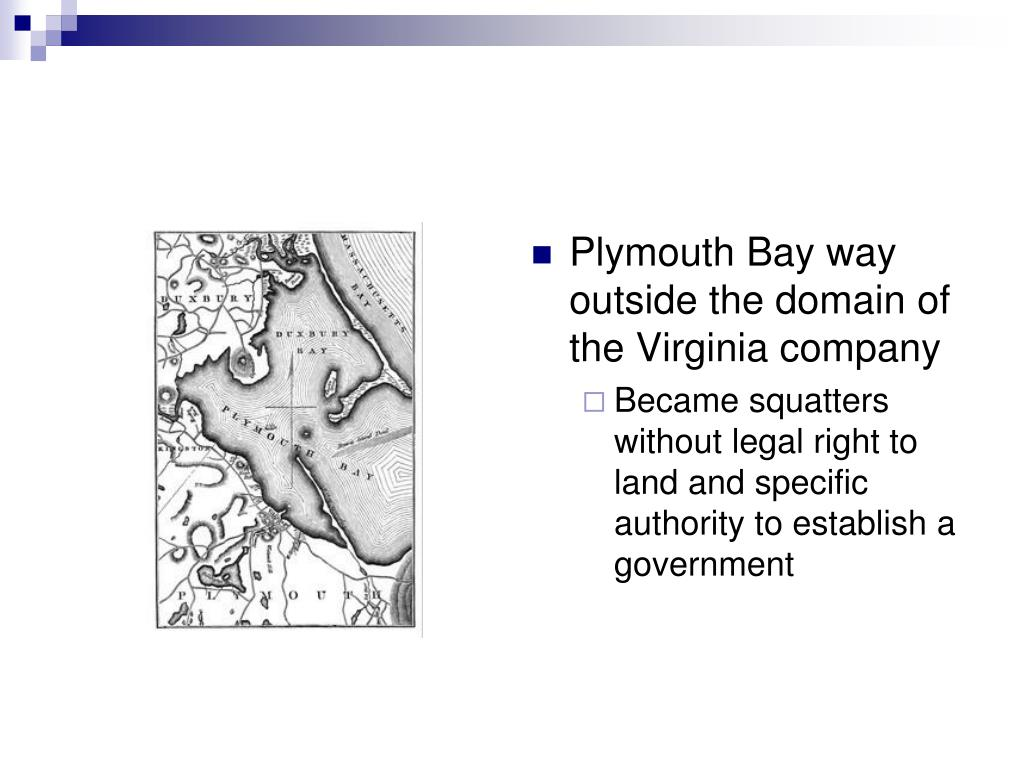 Plymouth Bay way outside the domain of the Virginia company