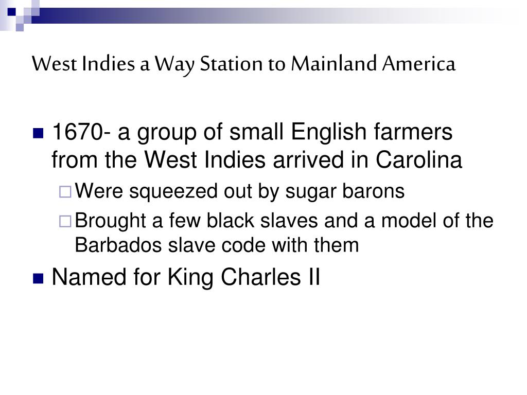 West Indies a Way Station to Mainland America