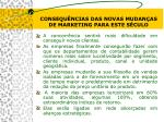 c onsequ ncias das novas mudan as de marketing para este s culo