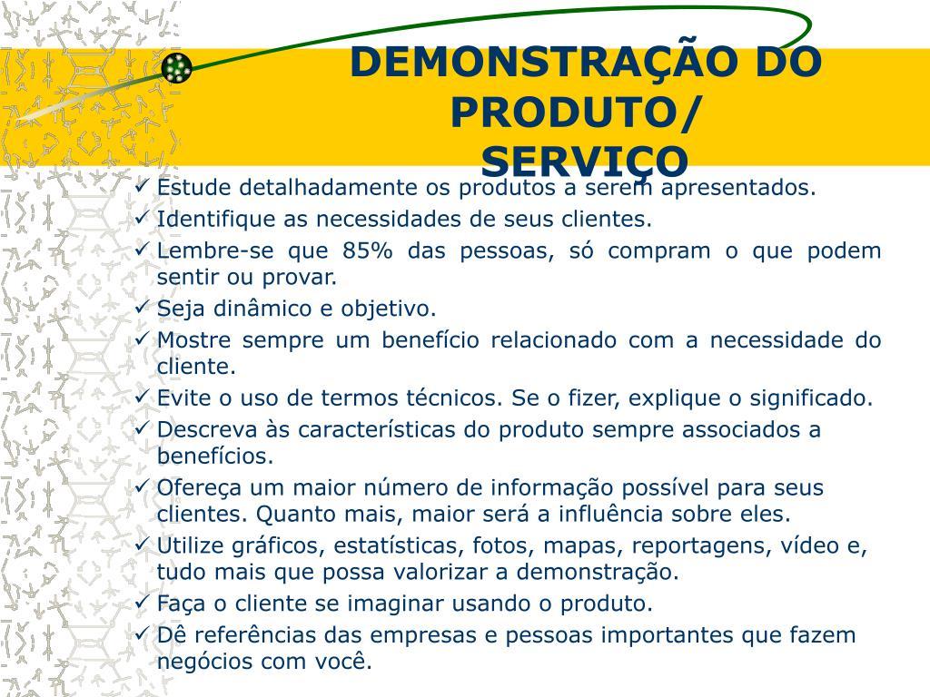 DEMONSTRAÇÃO DO PRODUTO/