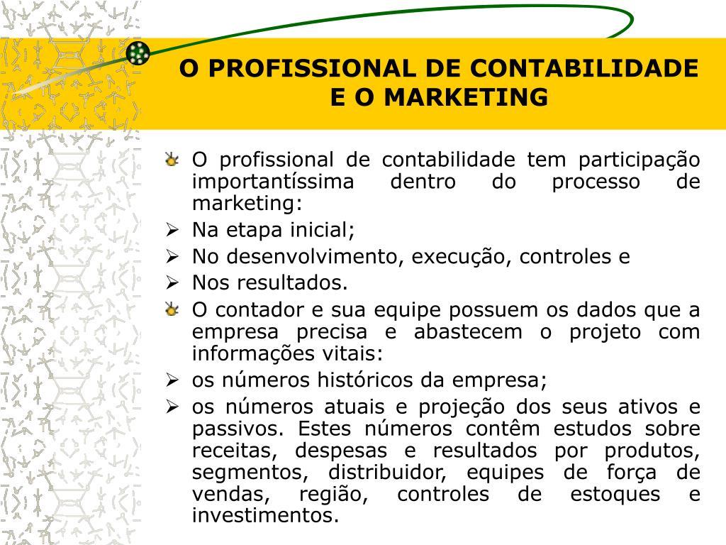 O PROFISSIONAL DE CONTABILIDADE E O MARKETING