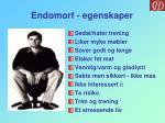 endomorf egenskaper