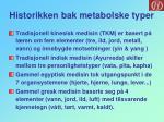 historikken bak metabolske typer