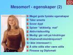 mesomorf egenskaper 2