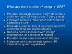 what are the benefits of using e opf