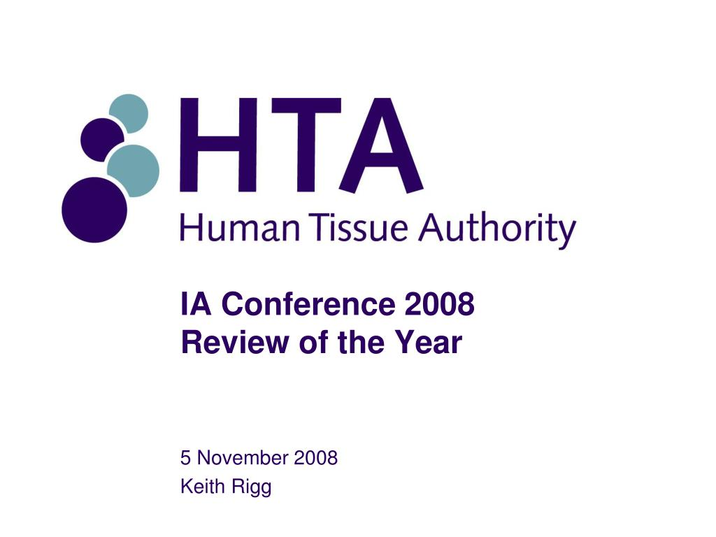 ia conference 2008 review of the year l.