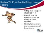 section vii pha facility sitting human factors