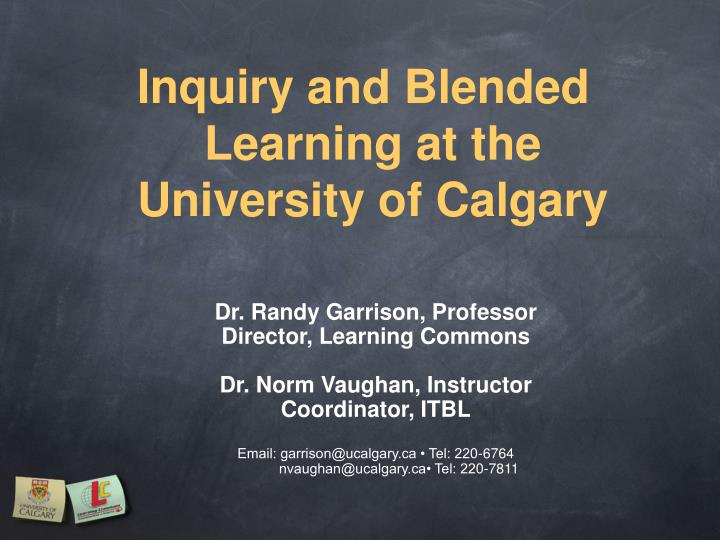 inquiry and blended learning at the university of calgary n.