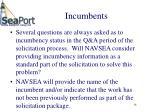 incumbents