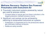 methane recovery replace gas powered pneumatics with instrument air