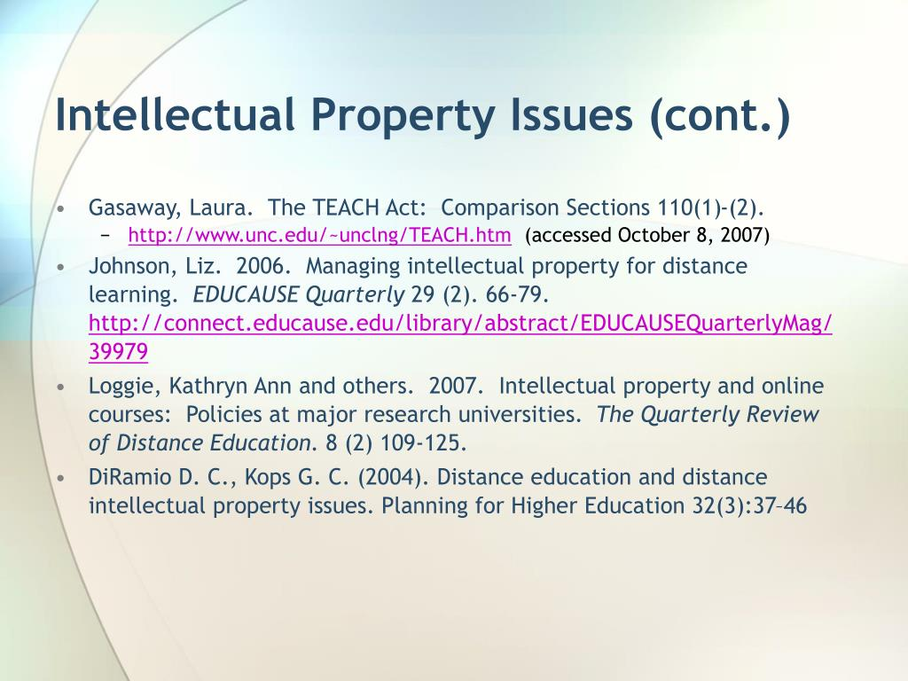 Intellectual Property Issues (cont.)