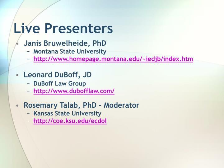 Live presenters