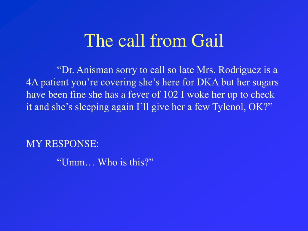 The call from Gail