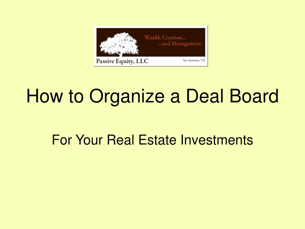 how to organize a deal board l.