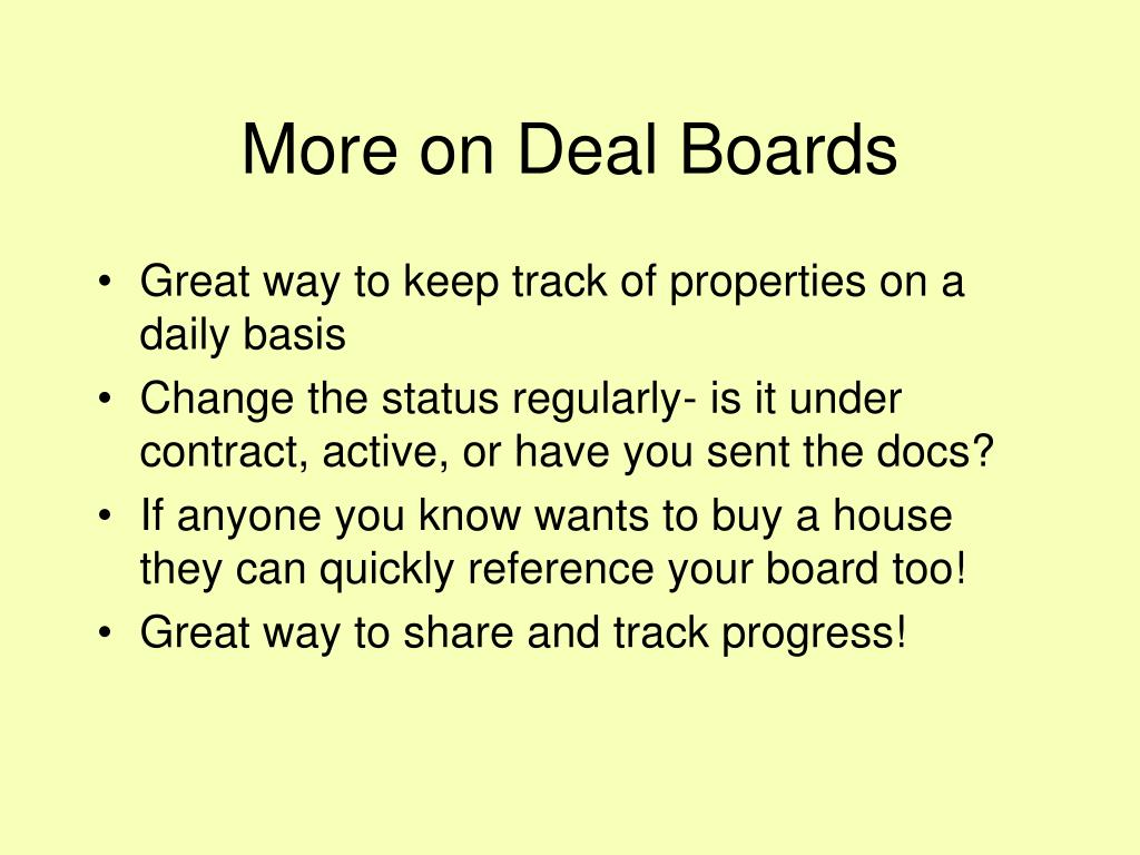 More on Deal Boards