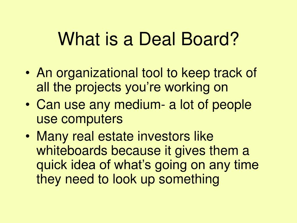 What is a Deal Board?