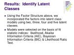 results identify latent classes