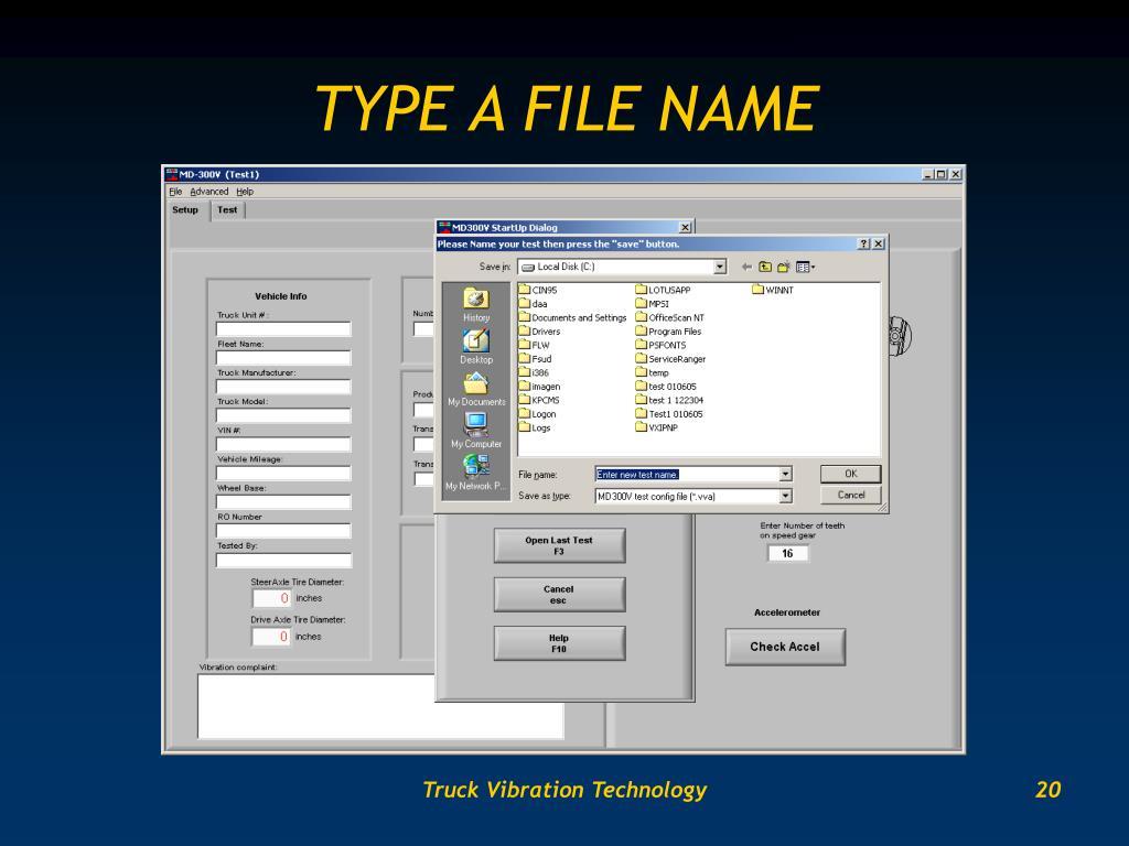TYPE A FILE NAME